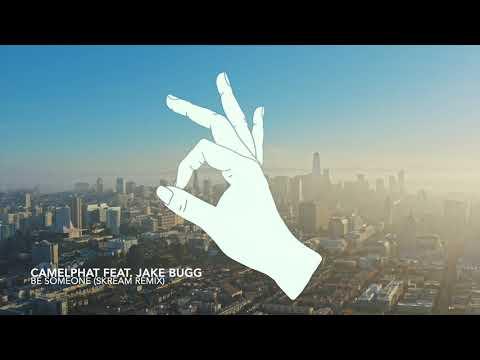 Camelphat x Jake Bugg - Be Someone (Skream Remix)