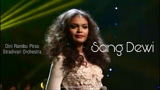 Sang Dewi by Dini with Stradivari Orchestra