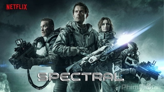 Nonton Spectral 2016--- Pelicula Completa 2017 ♥Español Latino ♥James Badge Dale Film Subtitle Indonesia Streaming Movie Download