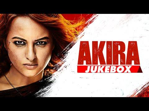 AKIRA JUKEBOX (Full Audio Songs) | Akira | Sonaksh