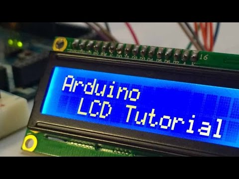 Arduino LCD Tutorial | How To Control An LCD
