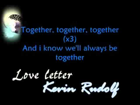 Kevin Rudolf   Love Letter  WITH LYRiCS Leona Lewis Demo Download Link