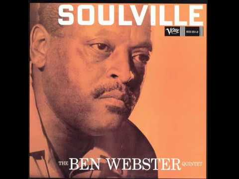 Ben Webster – Soulville (Full Album)