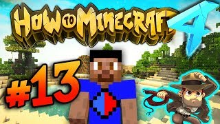 EXPLORING! - HOW TO MINECRAFT S4 #13