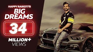 Video Big Dreams - Happy Raikoti (Full Song) | Deep Jandu | Latest Punjabi Song 2019 | Lokdhun MP3, 3GP, MP4, WEBM, AVI, FLV Maret 2019