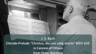 "Download Lagu J. S. Bach- Chorale-Prelude ""Christus, der uns selig macht"" BWV 620 Mp3"