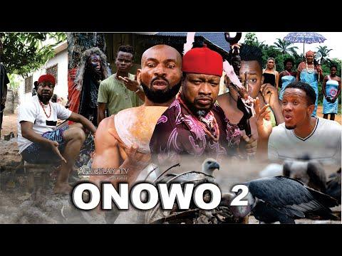 ONOWU 2 : - Latest 2021 Best Igbo Movie by Sylvester Madu - Odera Nwodo
