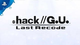 .Hack//G.U Last Recode Announcement Trailer | PS4