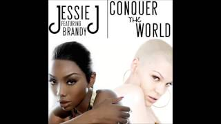 Listen: Jessie J ft. Brandy – Conquer The World