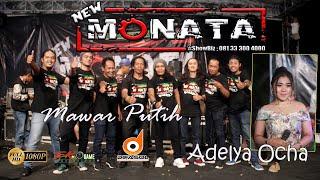 Video MAWAR PUTIH - ADELYA OCHA - NEW MONATA - DIFASOL AUDIO MP3, 3GP, MP4, WEBM, AVI, FLV Desember 2018