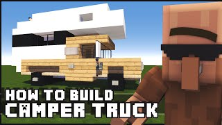 Minecraft Vehicle Tutorial - How to Build : Camper Truck