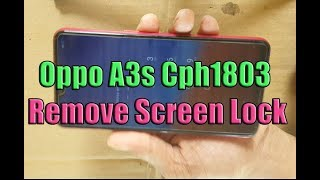 Video Oppo A3S cph1803 Device with screen lock remove ,Oppo A3s Cph1803 Remove Screen Lock Without Any Box MP3, 3GP, MP4, WEBM, AVI, FLV September 2019