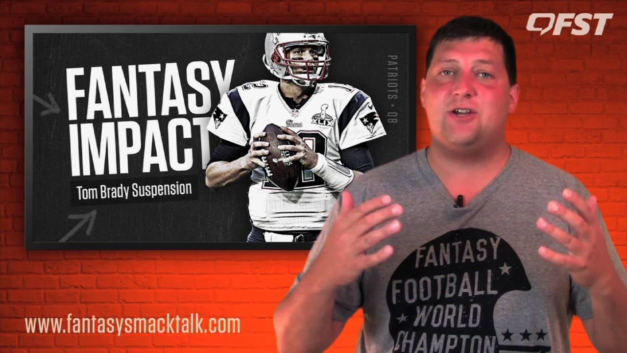 2016 Fantasy Football Impact of Tom Brady Suspension thumbnail