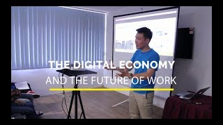 The Digital Economy and the Future of Work
