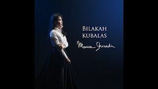 Bilakah Kubalas (Official Music Video) - Maria Shandi
