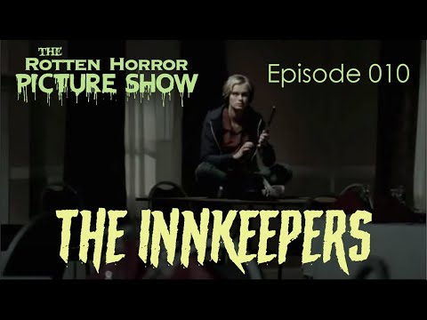 The Innkeepers | Rotten Horror Picture Show