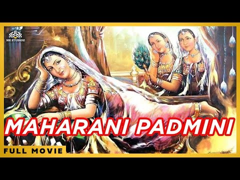 Video Maharani Padmini | Classic Hindi Full Movie download in MP3, 3GP, MP4, WEBM, AVI, FLV January 2017