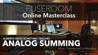 Video Analog Summing - Fuseroom Studio Masterclass MP3, 3GP, MP4, WEBM, AVI, FLV Desember 2018