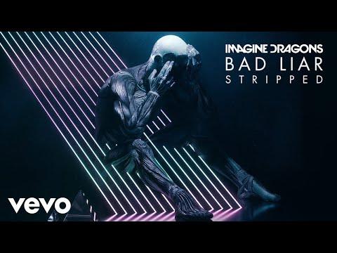 Imagine Dragons - Bad Liar (Stripped/Audio)