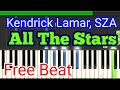All The Stars ( Free Beat   Karaoke ) Kendrick Lamar, SZA