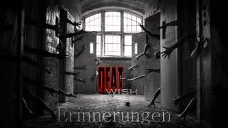 Video Deathwish - Erinnerungen