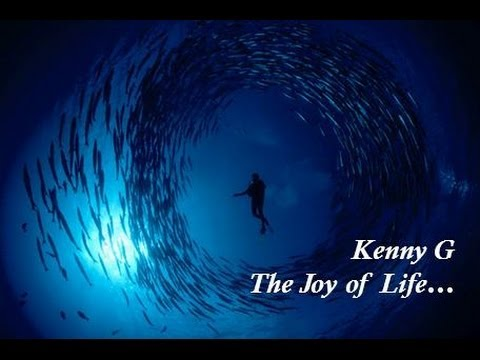 Kenny G The Joy of Life