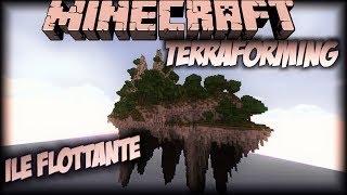 "Minecraft Timelapse: Terraforming Accéléré - ""Ile Flottante"""