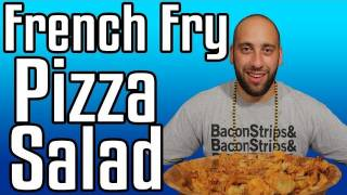 French Fry Salad! - Epic Meal Time