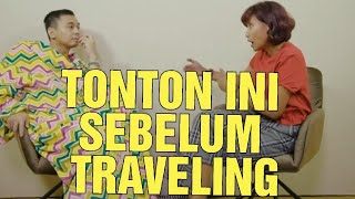 Video TONTON INI SEBELUM TRAVELING! MP3, 3GP, MP4, WEBM, AVI, FLV Juli 2019
