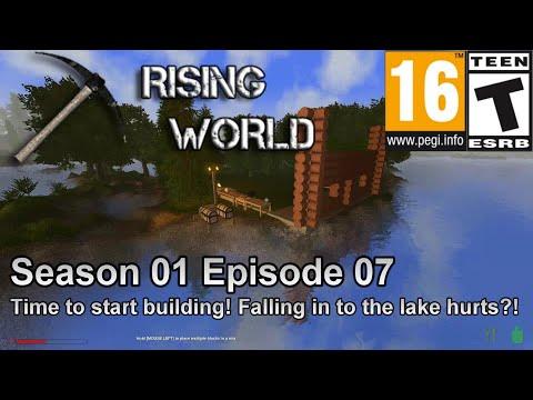 Rising World (Season 01 Episode 07) Time to start building! Falling in to the lake hurts?!