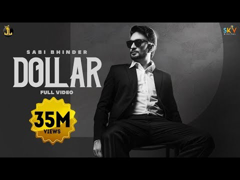 Dollar : Sabi Bhinder (Full Video) Latest Punjabi Song 2020 | New Punjabi Songs | Jatt Life Studios
