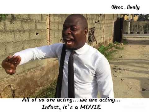 Nigeria is a comedy Movie (Mc Lively)
