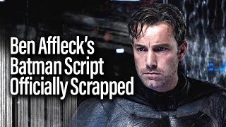 Download Lagu Ben Affleck's Batman Script Officially Scrapped. What does this tell us? Mp3