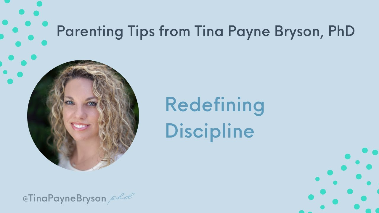 Tina Payne Bryson, Ph.D.: Redefining Discipline