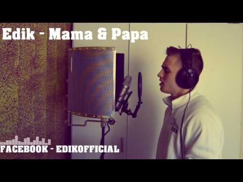 Edik - Mama & Papa (Beat prod. by LuxrayBeats) [HD1080p] (видео)