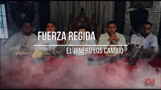 Fuerza regida - El dinero los cambio (Lyric video)