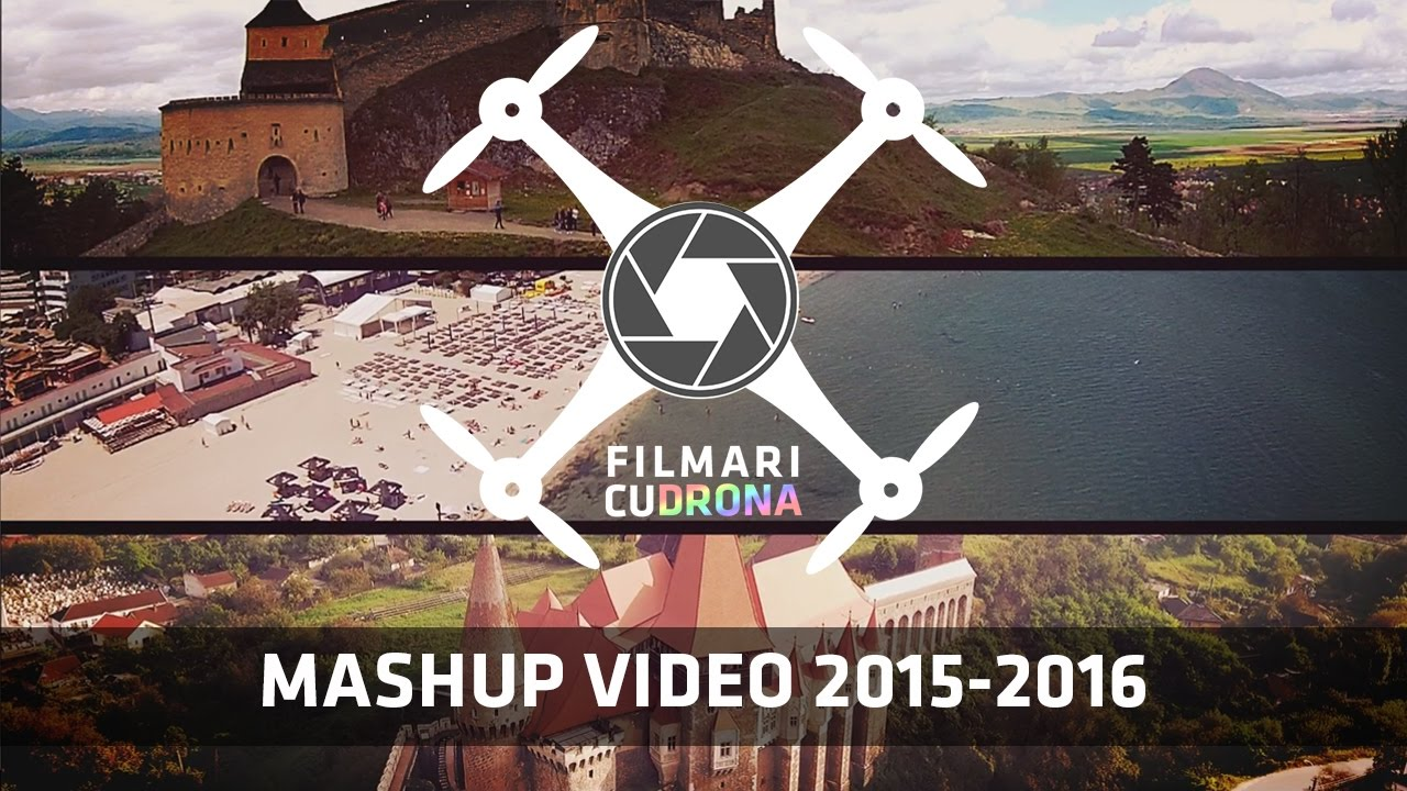Mashup Video 2015-2016 | FilmariCuDrona.com