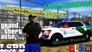 In this LSPDFR Livestream, we will patrol as a Border Patrol Agent on President Donald Trump's Inauguration day. We will patrol in TheHurk's ELS Ford Explore...