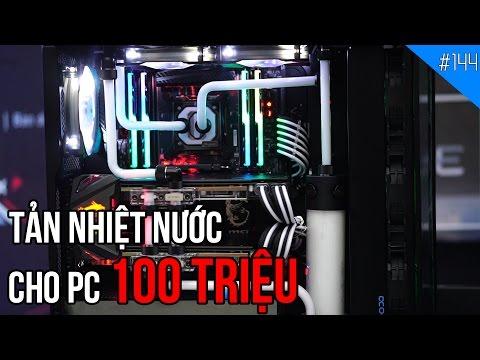 Tản nhiệt nước cho bộ máy tính hơn 100 Triệu VNĐ: Đẹp và Mát!