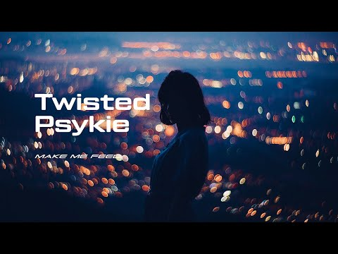 TWISTED PSYKIE // Nobody's Fool