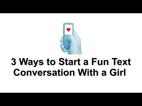 Video How to Start a Text Conversation With a Girl – 3 Ways to Start a Fun Text Convo download in MP3, 3GP, MP4, WEBM, AVI, FLV February 2017