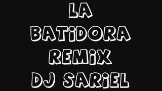 DJ SARIEL - La Batidora Live Mix [Don Omar Ft Glory]