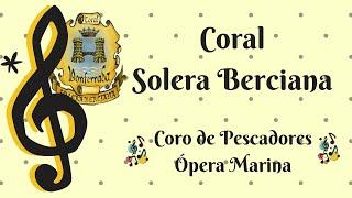 Coro de Pescadores – Ópera Marina