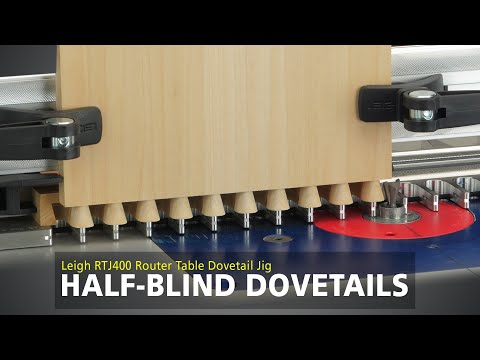 Leigh RTJ400 Router Table Dovetail Jig - Half-Blind Dovetails