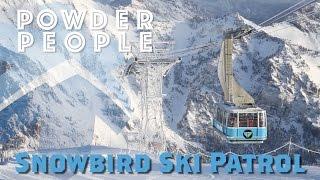 Video Snowbird Ski Patrol - Ski Utah Powder People MP3, 3GP, MP4, WEBM, AVI, FLV Desember 2018