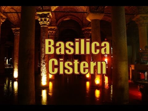 VIDEO: Visiting the Basilica Cistern