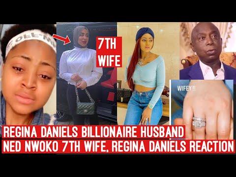Regina Daniels husband Ned Nwoko Married 7th wife, Regina Daniels Reaction