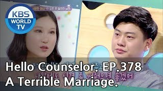 Video I want to end this terrible marriage. [Hello Counselor Sub:ENG,THA/2018.09.03] MP3, 3GP, MP4, WEBM, AVI, FLV Januari 2019