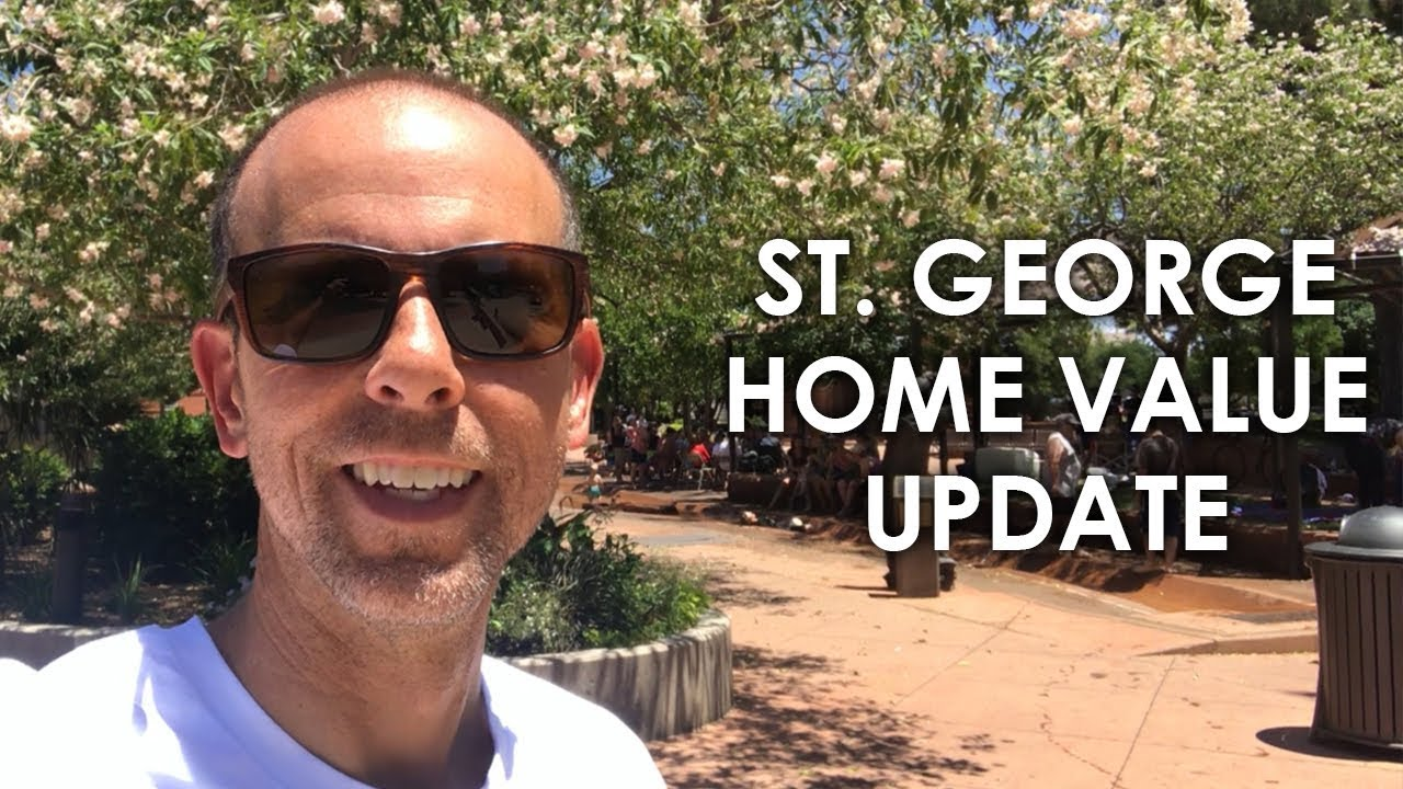 Summer 2018 St. George Home Value update