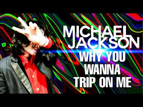 Michael Jackson - Why You Wanna Trip On Me (Official Version 2020) || LMJHD